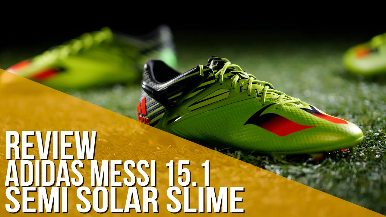 28eb59807 Review adidas Messi 15.1 Semi Solar Slime - YouTube