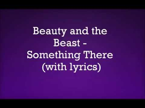 Beauty And The Beast Something There With Lyrics Youtube