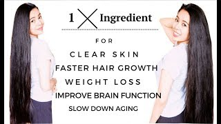 1 Ingredient You Should Try For Faster Hair Growth, Clear Skin, Weight Loss & Improve Brain Function