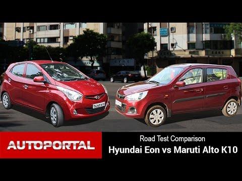 Hyundai Eon Vs Maruti Alto K10 Test Drive Comparison - Autoportal