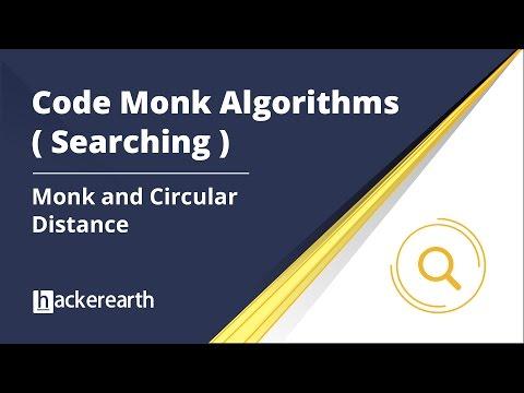 Code Monk Algorithms | Searching Algorithm | Monk and Circular Distance