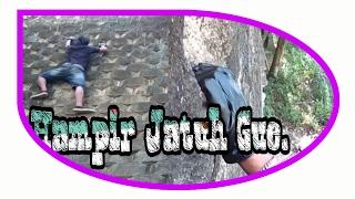 Hampir Mati Gue   Rock Climbing -  Crazy boy part #7