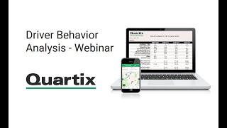 Quartix Webinar #3 - Driver Behaviour Analysis
