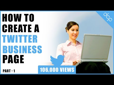 Part 1 - How to create a Twitter account for your business - [ Twitter Business Page Setup ]