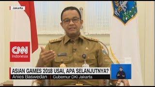 Asian Games 2018 Usai, Nasib Ganjil Genap Jakarta ? - Anies Baswedan, Gubernur DKI Jakarta