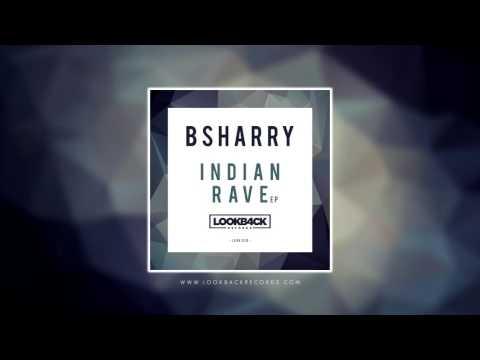 Bsharry - Indian Rave (Original Mix)
