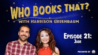 Who Books That? with Harrison Greenbaum, Ep. 21: JADE (Presented by the IBM)