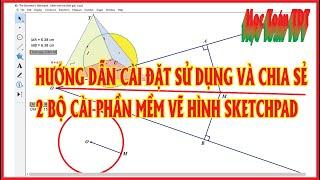 Hướng dẫn cài đặt sử dụng phần mềm vẽ hình sketchpad ( Anh và việt, Geometer's Sketchpad )