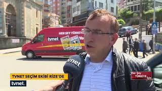TVNET ekibi, 24 Haziran seçimlerini Rize'de vatandaşa sordu.