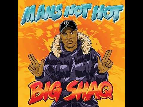 Big Shaq - Man's Not Hot [MP3 Free Download]