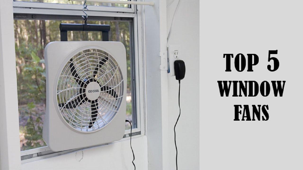 Top 5 Window Fans