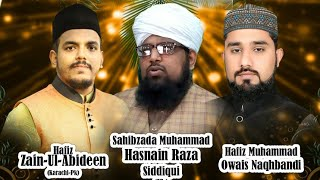 Sana-e-Mustafa (ﷺ) with hafiz zain ul abideen chishti our special guest tonight allama hussnain raza