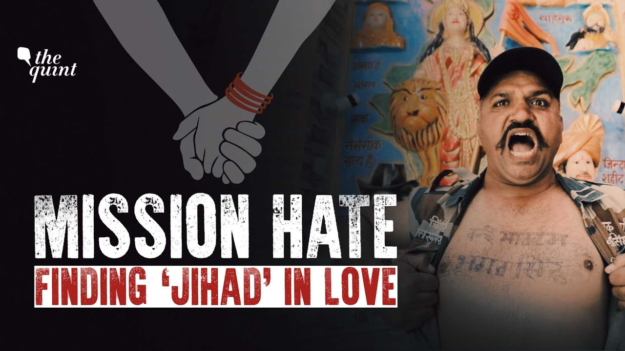 Mission Hate: Finding 'Jihad' in Interfaith Love | Documentary by The Quint | The Quint