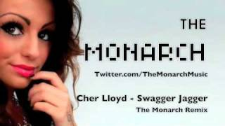 Cher Lloyd - Swagger Jagger(The Monarch remix)