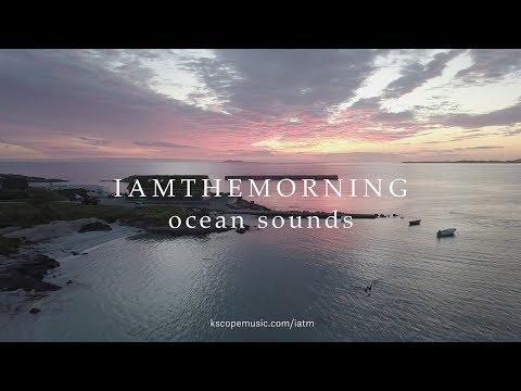 Iamthemorning - Ocean Sounds (trailer)