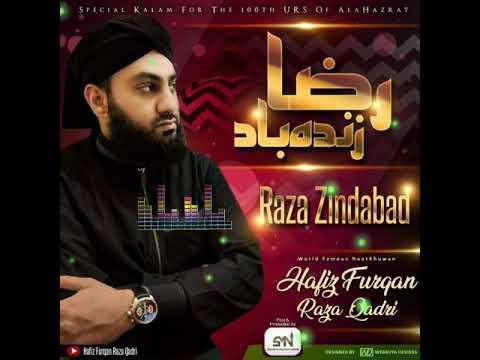 Raza Zindabad || Hafiz Furqan Raza Qadri || Exclusive Kalaam 2018/19