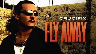 CRUCIFIX - \\\x22Fly Away\\\x22 (Original 2007 Video)
