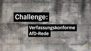 Challenge: Verfassungskonforme AfD-Rede