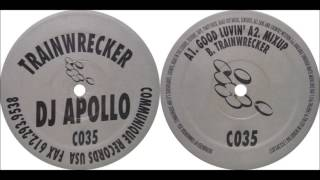 DJ Apollo ‎-- Trainwrecker.(communique records).