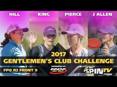 2017 Gentlemen's Club Challenge Presented By Innova - FPO Round 2, Front 9