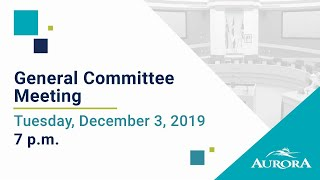 Youtube video::December 3, 2019 General Committee Meeting