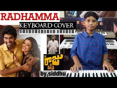 radhamma radhamma from nene raju nene mantri keyboard cover by siddhu