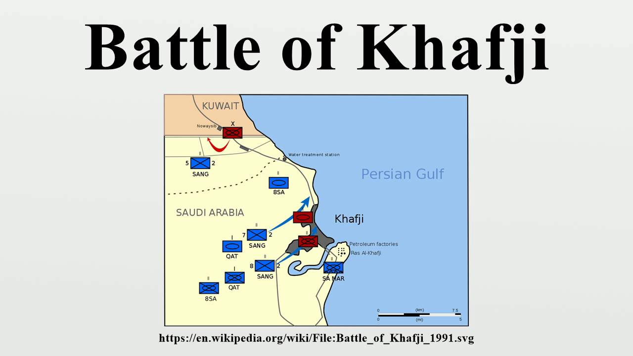 battle of khafji Date/time thumbnail dimensions user comment current: 00:33, 28 october 2008: 800 × 609 (98 kb) hohum (talk | contribs) lost some unit sizes in a block fix.