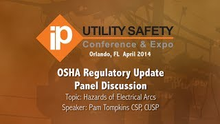 OSHA Rules Update Discussion Panel re: Hazards of Electrical Arc