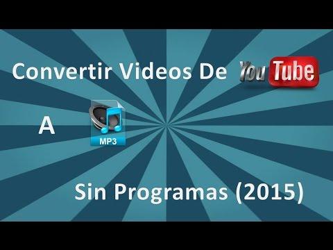 Convertir vídeos de youtube a MP3 (Sin Programas) (2014-2015)