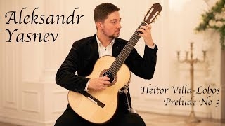 Aleksandr Yasnev plays Heitor Villa-Lobos Prelude No 3