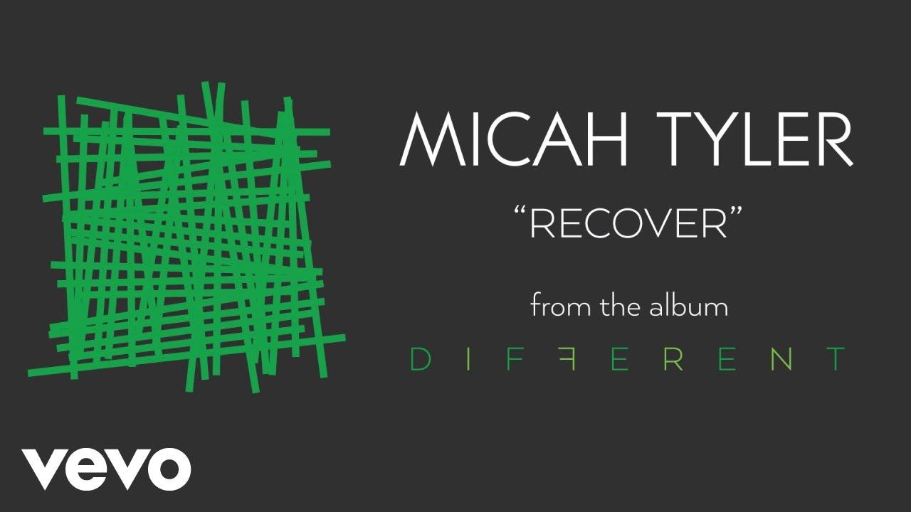 Micah Tyler - Recover (Audio)