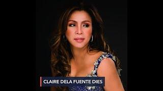 Claire Dela Fuente Dies At 63