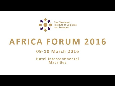 CILT Mauritius Launched AFRICA FORUM 2016 (part 1 of 3)