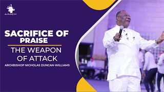 SACRIFICE OF PRAISE | THE WEAPON OF ATTACK