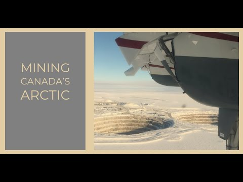 Mining Canada's Arctic & My Commute To Work!