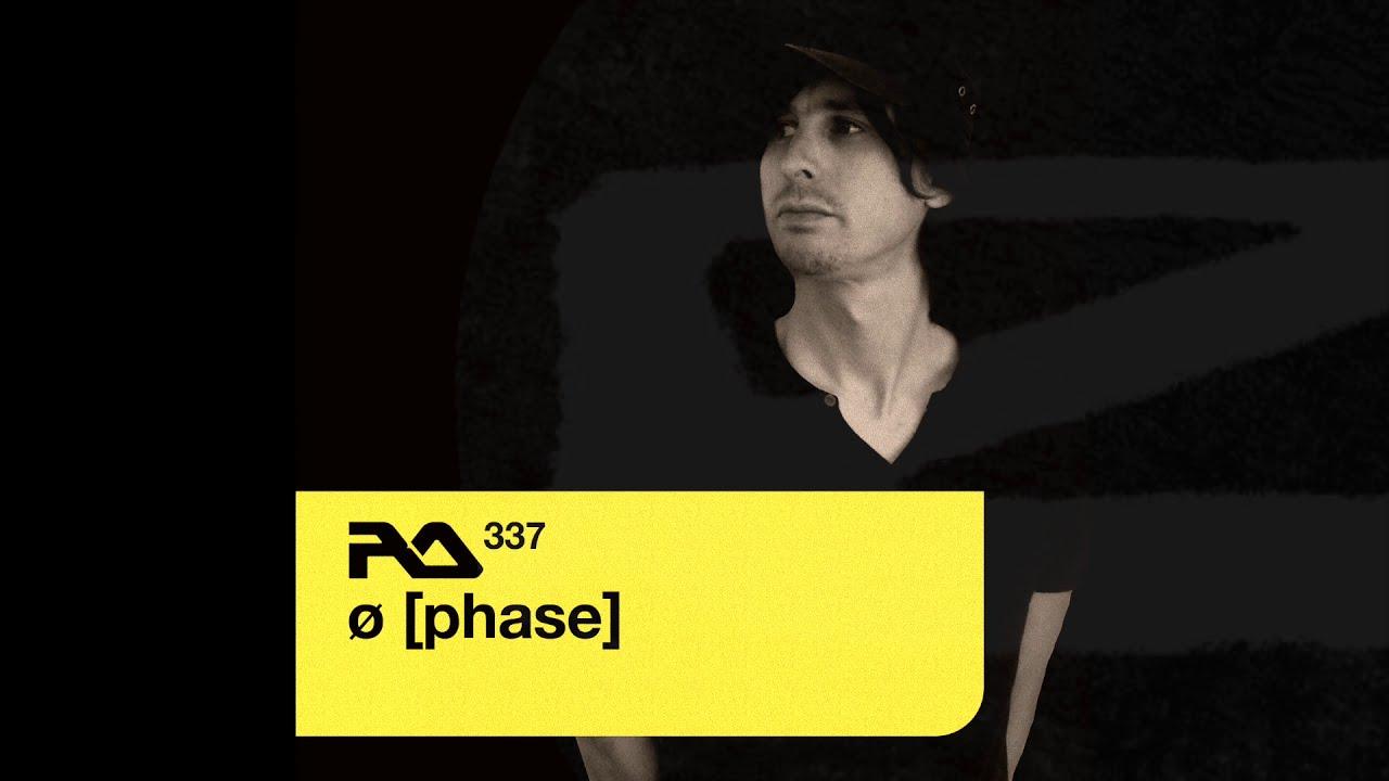 Download Ø [Phase] - Resident Advisor Podcast  337  ___ (134 BPM)
