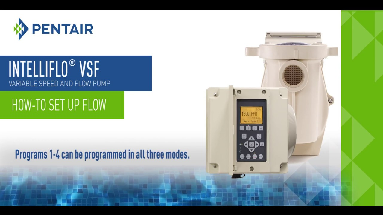 IntelliFlo® VSF Variable Speed And Flow Pump (How-to Set Up Flow)