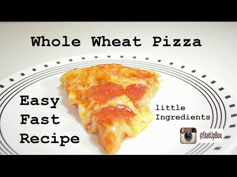 Whole Wheat Pizza Recipe For Beginners