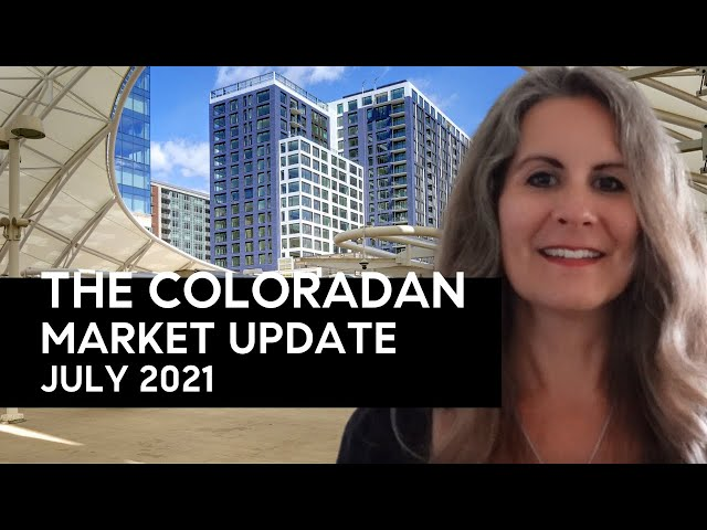 The Coloradan Market Update January June 2021