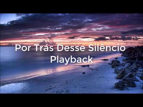 Playback Kemilly Santos Por Trás Desse Silêncio 3 Tons Abaixo