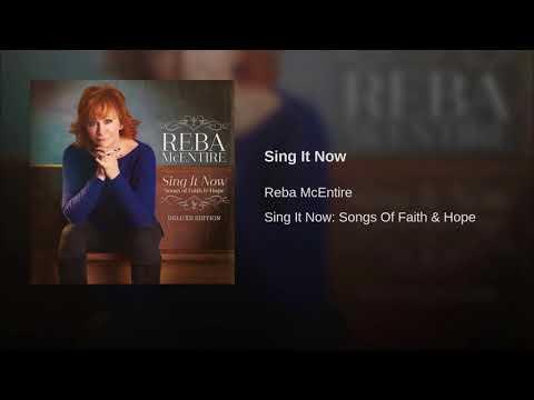 Reba McEntire Sing It Now