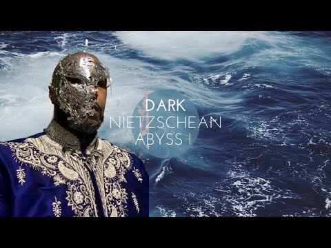 Dark Nietzchean Abyss I