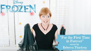 """For the First Time in Forever"" -  'Frozen' Cover by Rebecca Thackray"