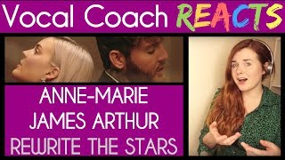 Vocal Coach Reacts to Anne-Marie and James Arthur - Rewrite The Stars Video