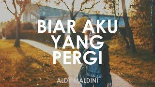 Aldy Maldini - Biar Aku Yang Pergi 🎵    Cover By NY [ Lyrics HD ]
