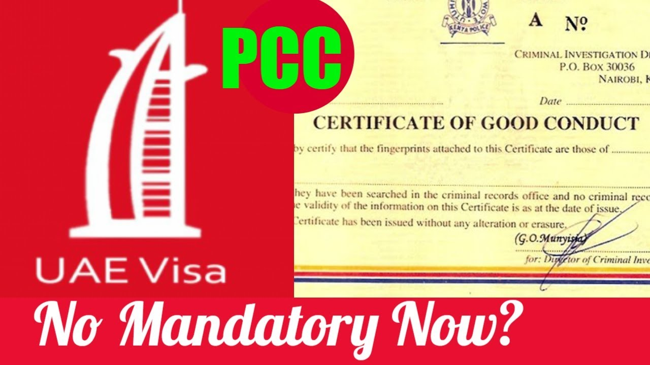 Good Conduct Certificate Now No Mandatory For Uae Visa Dubai