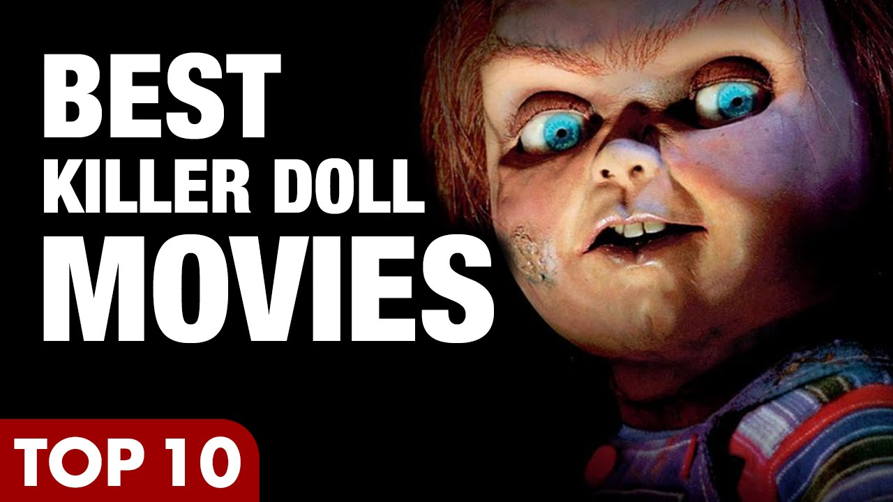 Horror movies about dolls, new and not very