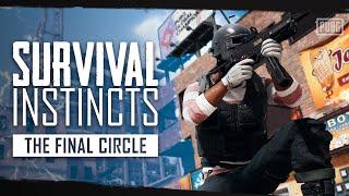 PUBG - Survival Instincts Episode 2 - The Final Circle