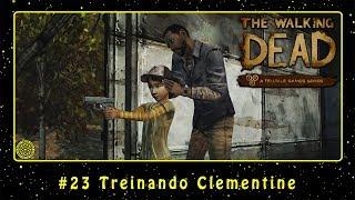 The Walking Dead (PC) #23 Treinando Clementine | PT-BR