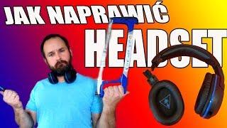 Jak naprawić pęknięte słuchawki TURTLE BEACH STEALTH 400/500
